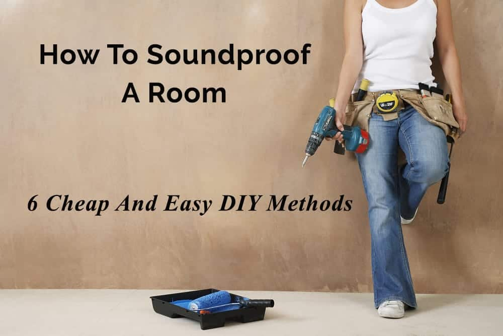 cheap diy ways to soundproof a room